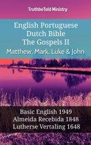 English Portuguese Dutch Bible - The Gospels II - Matthew, Mark, Luke & John