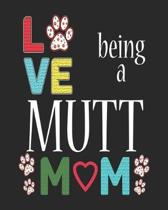 Love Being a Mutt Mom