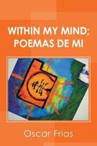 Within My Mind; Poemas de Mi