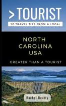 Greater Than a Tourist North Carolina USA