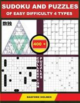 Sudoku and Puzzles of Easy Difficulty 4 Types. 400 Collection Puzzles.