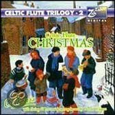 Celtic Flute Trilogy II: Celtic...Christmas