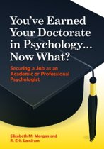 You've Earned Your Doctorate in Psychology...Now What?