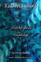 Ruth Hawkins Flytrap Series of Paintings