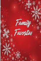 Family Favorites: Blank Recipe Book to Write In