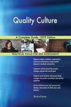 Quality Culture A Complete Guide - 2019 Edition
