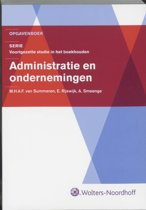 Serie voortgezette studie in het boekhouden / Administratie en ondernemingen / deel Opgavenboek