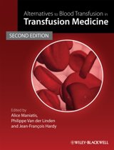 Alternatives to Blood Transfusion in Transfusion Medicine
