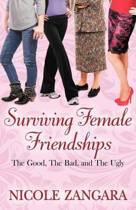 Surviving Female Friendships