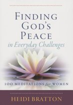 Finding God's Peace in Everyday Challenges