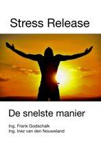 Stress Release. De snelste manier.