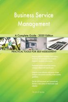 Business Service Management A Complete Guide - 2020 Edition