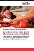 Estudio de Mercado Para El Consumo de Embutidos