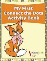 My First Connect the Dots Activity Book