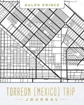 Torreon (Mexico) Trip Journal