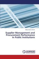 Supplier Management and Procurement Performance in Public Institutions