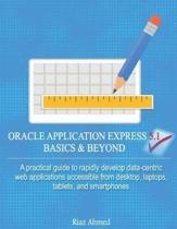 Oracle Application Express 5.1 Basics & Beyond