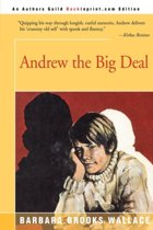 Andrew the Big Deal