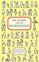 De Utopie Van De Maakbaarheid