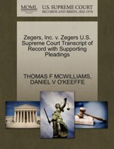Zegers, Inc. V. Zegers U.S. Supreme Court Transcript of Record with Supporting Pleadings