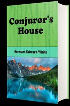 Conjuror's House (Illustrated Edition)