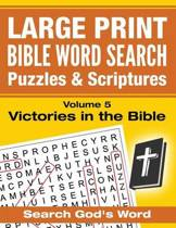 Large Print - Bible Word Search Puzzles with Scriptures, Volume 5