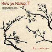 Music For Massage Ii