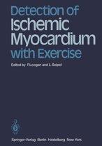 Detection of Ischemic Myocardium with Exercise