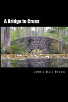 (we All Have) Bridges to Cross