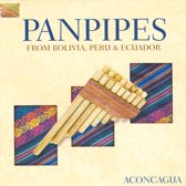 Panpipes From Bolivia, Peru & Ecuad