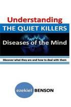 Understanding the Quiet Killers