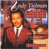 Andy And The Tielman Broth Tielman - Reunited