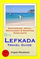 Lefkada, Greece Travel Guide - Sightseeing, Hotel, Restaurant & Shopping Highlights (Illustrated)