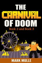 The Carnival of Doom, Book 2 and Book 3