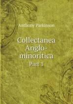 Collectanea Anglo-Minoritica Part 1