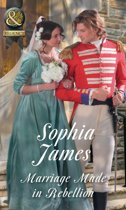 Marriage Made In Rebellion (Mills & Boon Historical) (The Penniless Lords, Book 3)
