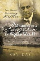 Memoirs of a Surgeon in World War II