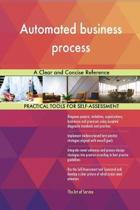 Automated Business Process a Clear and Concise Reference