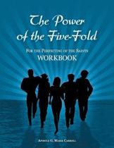 The Power Of The Five-Fold