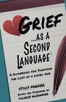 Grief as a Second Language