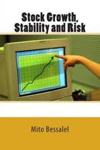 Stock Growth, Stability and Risk