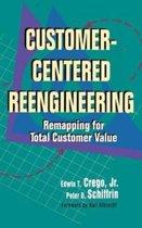 Customer-Centered RE-Engineering