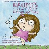 Naomi's I Didn't Do It! Hiccum-ups Day