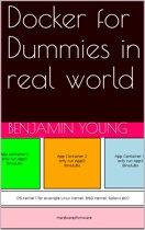 Docker for Dummies in Real World
