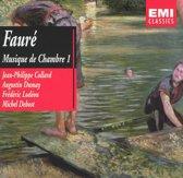 Faure: Musique de Chambre, Vol. 1