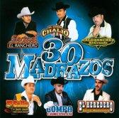30 Madrazos con Banda y Norteno