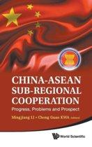China-asean Sub-regional Cooperation