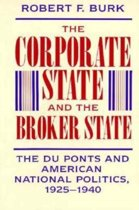 The Corporate State and the Broker State