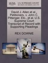 David J. Allen Et Al., Petitioners, V. John C. Pittenger, Etc., Et Al. U.S. Supreme Court Transcript of Record with Supporting Pleadings