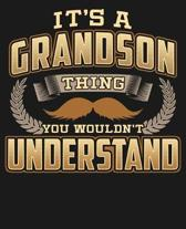 Its A Grandson Thing You Wouldn't Understand